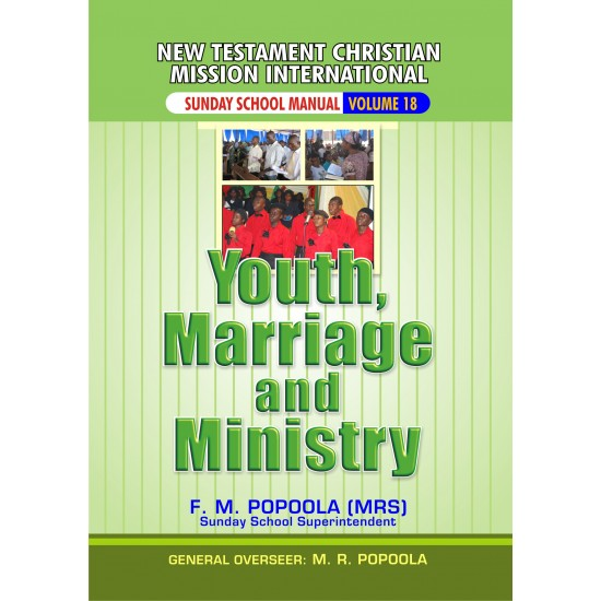 Youth, Marriage and Ministry