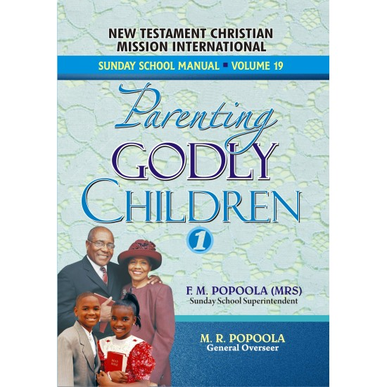 Parenting Godly Children 1