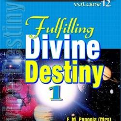 Fulfilling Divine Destiny 1